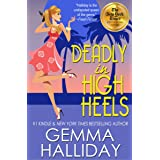 Deadly in High Heels (High Heels Mysteries #9): a Funny Romantic Mystery