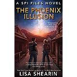 The Phoenix Illusion (A SPI Files Novel Book 6)