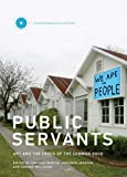 Public Servants: Art and the Crisis of the Common Good (Crit…