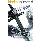 Way of the Sword: The Thunderstrike Saga: An Epic Fantasy Adventure