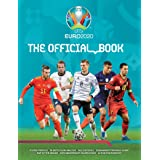 UEFA EURO 2020: The Official Book: The Complete Authorized Tournament Guide
