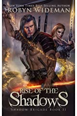 Rise of the Shadows (Shadow Brigade Book 2) Kindle Edition