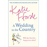 A Wedding in the Country: From the #1 bestselling author of uplifting feel-good fiction