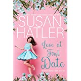Love at First Date: A Sweet Romance with Humor (Better Date than Never Series Book 1)