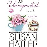 An Unexpected Joy (Treasured Dreams Book 6)
