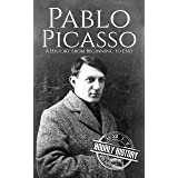 Pablo Picasso: A Life from Beginning to End (Biographies of Painters)