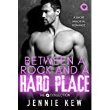 Between A Rock And A Hard Place: A Short Immortal Romance (The Q Collection Book 6)