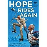 Hope Rides Again: An Obama Biden Mystery (Obama Biden Mysteries Book 2)