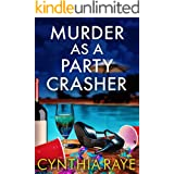 Murder as a Party Crasher: A Cozy Mystery Book