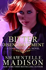 Bitter Disenchantment: A Coveted Prequel Novel Kindle Edition