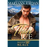 Thin Ice: (A Saints Protection & Investigations Crossover Novel / Sleeper SEALs Book 7)