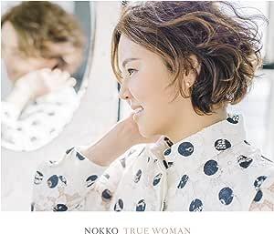 TRUE WOMAN(初回限定盤)(DVD付)