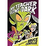 My Teacher Glows in the Dark (My Teacher Books Book 3)