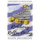 Robbery at the Roller Derby: A Mollie McGhie Sailing Mystery Prequel Novella (A Mollie McGhie Cozy Sailing Mystery)
