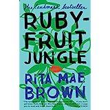 Rubyfruit Jungle: A Novel