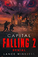 Capital Falling - Denial: Book 2 (English Edition) Kindle版