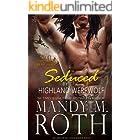 Seduced by the Highland Werewolf: An Immortal Highlander (Druid Book 5)