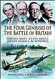 The Four Geniuses of the Battle of Britain: Watson-Watt, Hen…