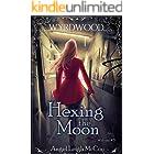 Hexing the Moon (Wyrdwood Welcome Book 3)