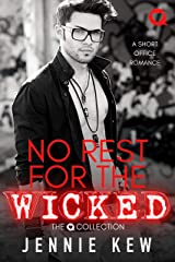 No Rest For The Wicked: A Short Office Romance (The Q Collection Book 1) Kindle Edition