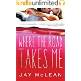 Where the Road Takes Me (The Road Book 1)