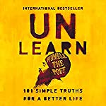 Unlearn: 101 Simple Truths for a Better Life