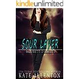 Sour Layer (Bennett Dynasty Book 5)