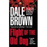 Flight of the Old Dog (Patrick McLanahan Series)