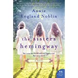 The Sisters Hemingway: A Novel (Cold River)