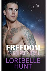 Freedom (Delroi Prophecy Book 1) Kindle Edition
