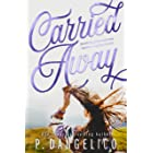 Carried Away (English Edition)