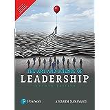The Art and Science of Leadership [Paperback] [Jan 01, 2018] Afsaneh Nahavandi