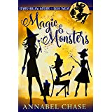 Magic & Monsters (Starry Hollow Witches Book 12)