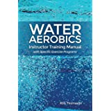 Water Aerobics Instructor Training Manual with Specific Exer