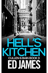 Hell's Kitchen (Cullen and Bain Scottish Crime Thrillers Book 3) Kindle Edition