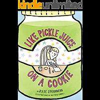 Like Pickle Juice on a Cookie (Eleanor) (English Edition)