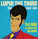 LUPIN THE THIRD  the Last Job