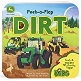 Dirt (John Deere Peek-a-Flap Board Book)