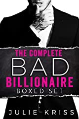 The Complete Bad Billionaire Box Set: 4-Book Box Set Kindle Edition