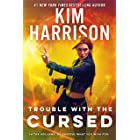 Trouble with the Cursed (Hollows Book 16)