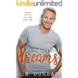 Restored Dreams: more romance for the over 40 (Sexy Silver Foxes)