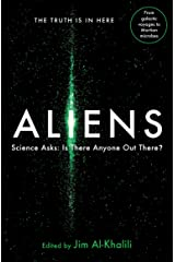 Aliens: Science Asks: Is There Anyone Out There? Kindle Edition