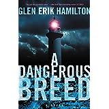 A Dangerous Breed: 5