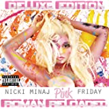 Pink Friday ... Roman Reloaded (Deluxe Edition) [Explicit]