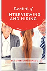 Essentials of Interviewing and Hiring: A Practical Guide Kindle Edition