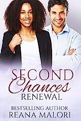 Renewal (Second Chances Book 2) Kindle Edition