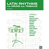 Latin Rhythms for Drums and Timbales