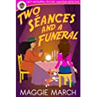 Two Seances and a Funeral (Lucy McGuffin, Psychic Amateur Detective Book 5)