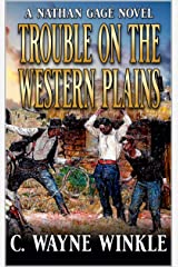 Trouble on the Western Plains: A Western Adventure (A Nathan Gage Novel Book 1) Kindle Edition