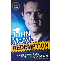 Redemption: From Iron Bars to Ironman (English Edition)